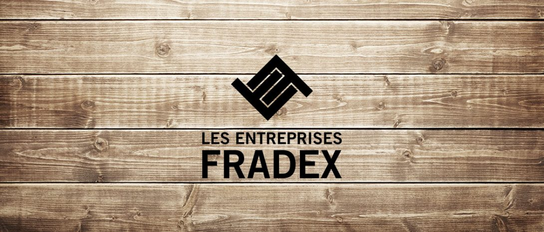 Les Entreprises Fradex – Desrosiers Design Communications Marketing